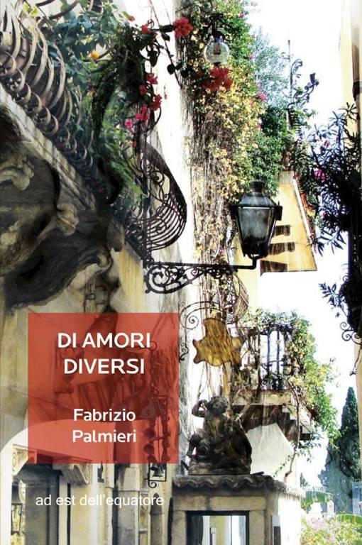 Preti trans e amori diversi il romanzo di fabrizio palmieri ambientato a taormina - Amori diversi testo ...